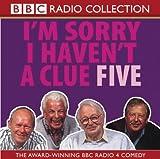 Humphrey Lyttelton I'm Sorry I Haven't a Clue 5 (BBC Radio Collection): Starring Humphrey Lyttelton & Cast Vol 5