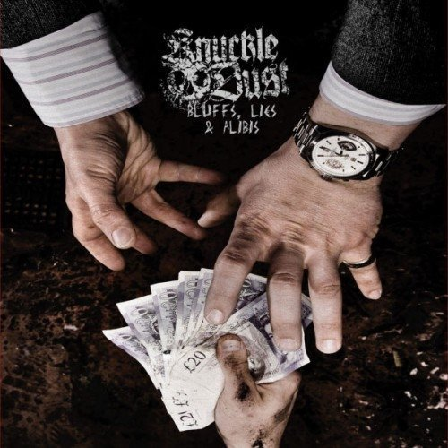Bluffs, Lies And Alibis by Knuckledust [Music CD]