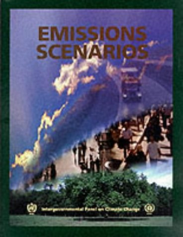 Special Report on Emissions Scenarios: A Special Report of Working Group III of the Intergovernmental Panel on Climate C