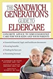 img - for The Sandwich Generation's Guide to Eldercare book / textbook / text book