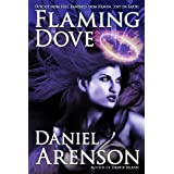 Flaming Dove: A Dark Fantasy Novel