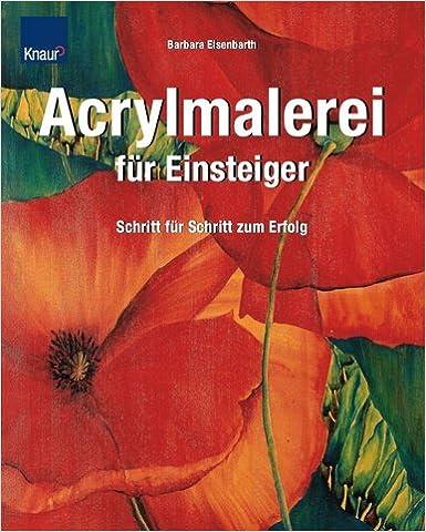 Acrylmalerei f r einsteiger barbara eisenbarth - Acrylbilder vorlagen kostenlos ...