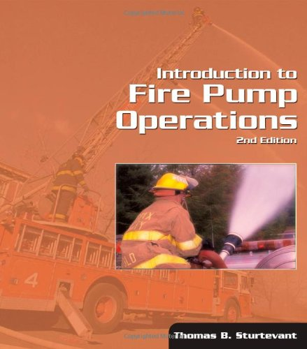 Introduction to Fire Pump Operations - Cengage Learning - DE-0766854523 - ISBN: 0766854523 - ISBN-13: 9780766854529