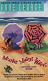 Murder Makes Waves (Southern Sisters Mysteries) (0380784505) by Anne George