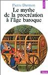 Mythe de la procr�ation