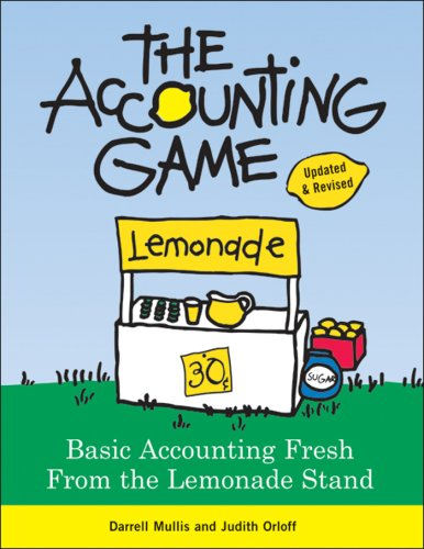 The Accounting Game: Basic Accounting Fresh from the Lemonade Stand image