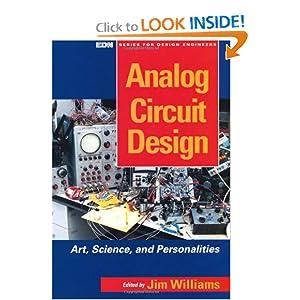 Analog Circuit Design: Art, Science and Personalities Jim Williams