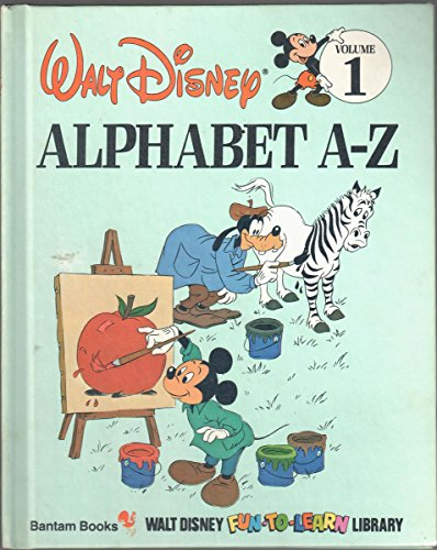 Alphabet A-Z (Disney's Fun-to-Read Library, Vol. 1)
