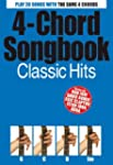 4-Chord Songbook : Classic Hits
