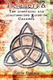 Keith Topping Triquetra: The Unofficial and Unauthourised Guide to Charmed