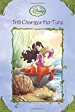 Trill Changes Her Tune (Disney Fairies) (A Stepping Stone Book(TM))