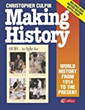 Making History: World History From 1914 To The Present Day