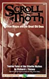 Scroll of Thoth: Tales of Simon Magus & the Great Old Ones (Cthulhu Fiction Series) (1568821050) by Price, Robert M.