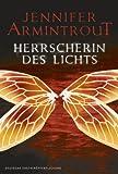Herrscherin des Lichts (3899419456) by Jennifer Armintrout