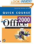 Quick Course in Microsoft Office 2000...
