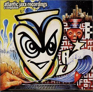 Basement Jaxx - Atlantic Jaxx Recordings: A Compilation - Zortam Music