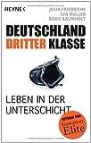 Deutschland dritter Klasse: Leben in der Unterschicht
