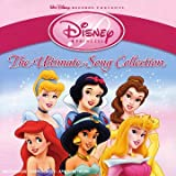 Disney Princess : The Ultimate Song Collection