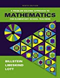 A Problem Solving Approach to Mathematics for Elementary School Teachers (9th Edition)