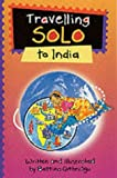 Travelling Solos: India