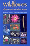 img - for Wildflowers Of The Eastern United States book / textbook / text book