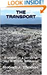 THE TRANSPORT: Fortieth in a Series o...