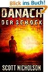 Der Schock: Ein postapokalyptischer T...