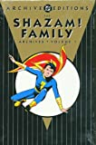 Shazam! Family Archives: Volume 1 (Archive Editions) (1401207790) by Otto Binder
