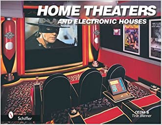 Home Theaters and Electronic Houses written by Cedia Skinner