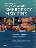 Greenbergs Text-Atlas of Emergency Medicine