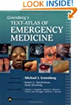 Greenberg's Text-Atlas of Emergency M...