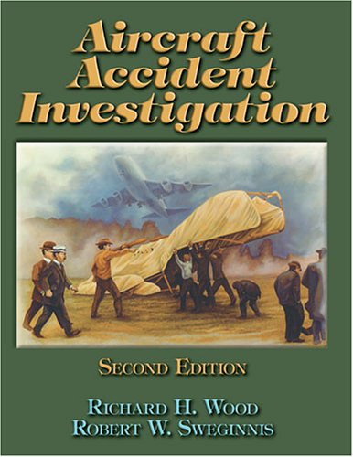 Aircraft Accident Investigation - 2nd Edition