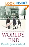 World's End: A Memoir of a Blitz Childhood