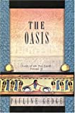 The Oasis: Lords of the Two Lands: Volume 2
