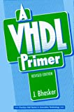 img - for VHDL Primer, A: Revised Edition book / textbook / text book