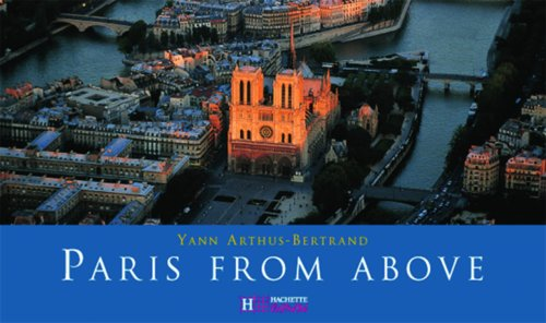 Paris From Above (Pocket Edition), Arthus-Bertrand,Yann