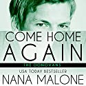 Come Home Again Audiobook by Nana Malone Narrated by Eva Christensen