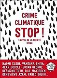 """Afficher """"Crime climatique : stop !"""""""