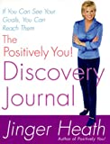 The Positively You! Discovery Journal