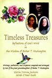 Timeless Treasures: Reflections of Gods Word in the Wisdom of Booker T. Washington