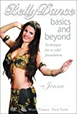 Bellydance Basics and Beyond: Technique for a Solid Foundation [Import]