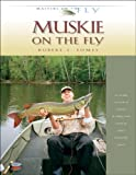 Muskie on the Fly (Masters on the Fly series)