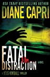 Fatal Distraction: Jess Kimball Thriller (The Hunt For Justice Series)