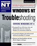 Windows Nt Troubleshooting (Windows Nt Professional Library) (0078824710) by Ivens, Kathy