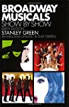 Broadway Musicals: Show by Show: Sixt...
