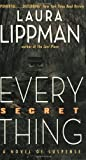 Every Secret Thing (0060506687) by Lippman, Laura
