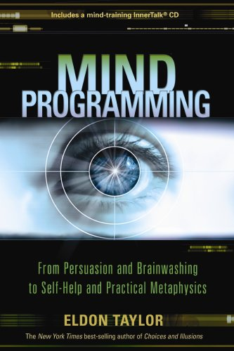 519Fbf4PxxL Mind Programming: From Persuasion and Brainwashing, to Self Help and Practical Metaphysics