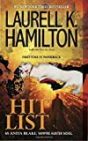 Hit List: An Anita Blake, Vampire Hunter Novel