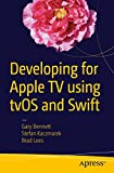 img - for Developing for Apple TV using tvOS and Swift book / textbook / text book