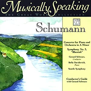 Conductor's Guide to Schumann's Concerto for Piano and Orchestra in A Minor & Symphony No. 3 Speech